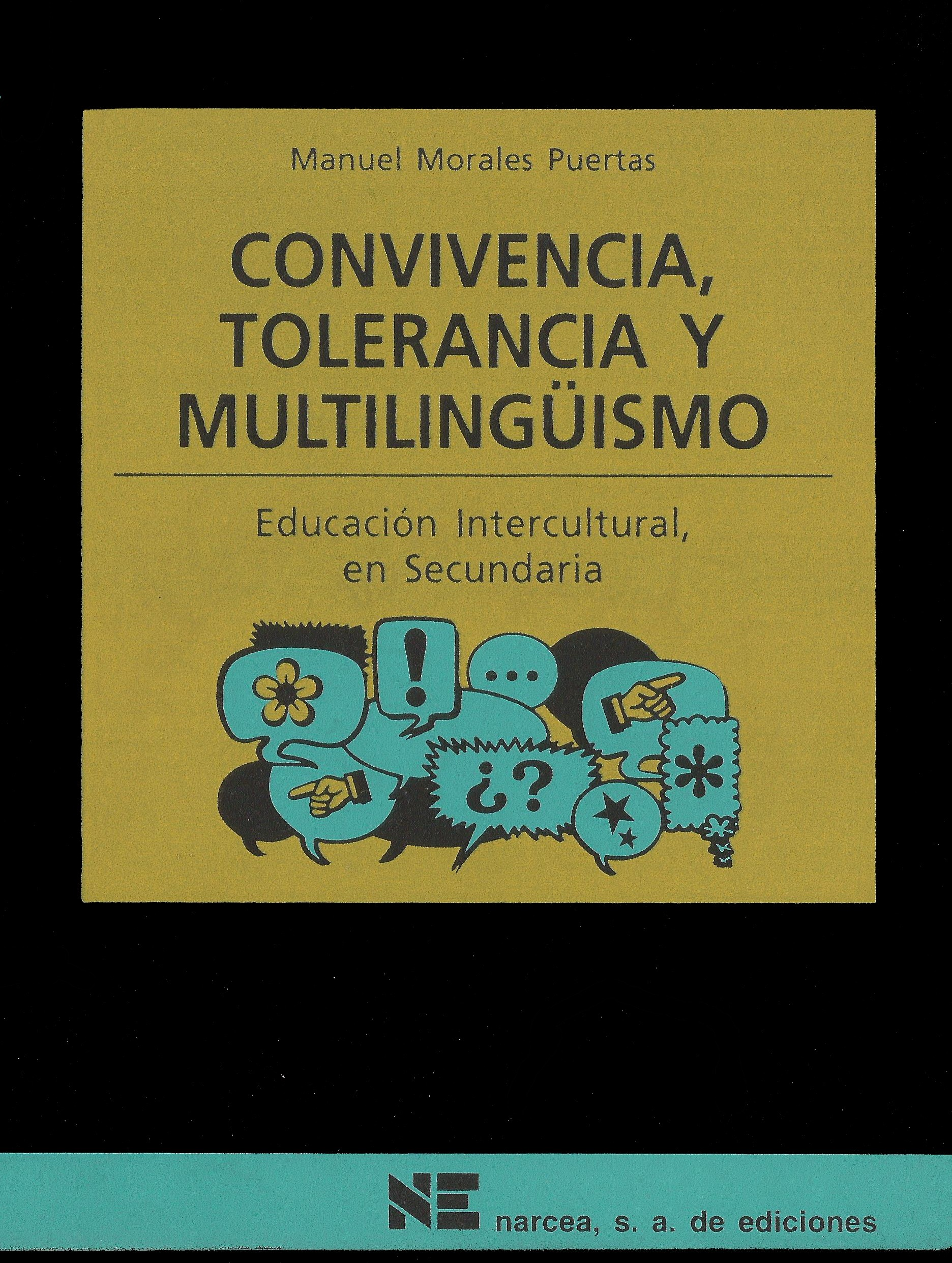 Convivencia, tolerancia y multilingüismo