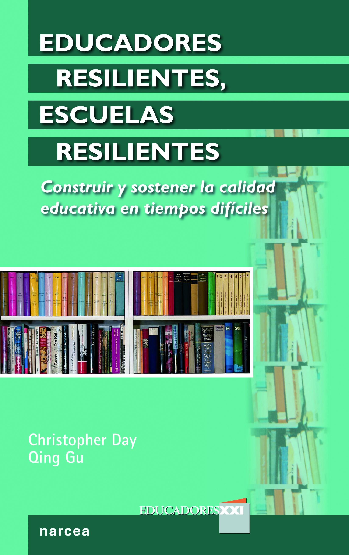 Educadores resilientes, escuelas resilientes