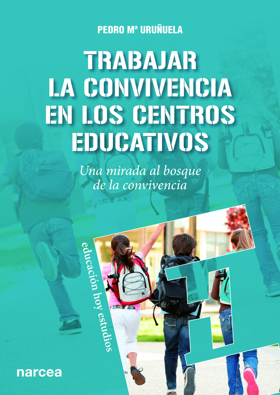Trabajar la Convivencia en centros educativos