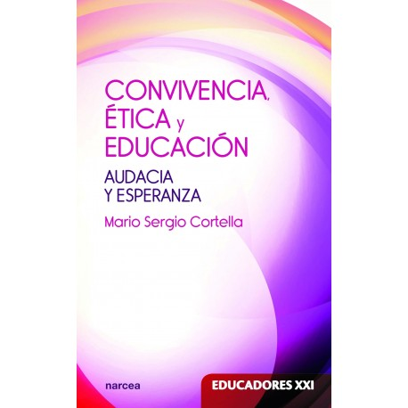 Convivencia, ética y educación