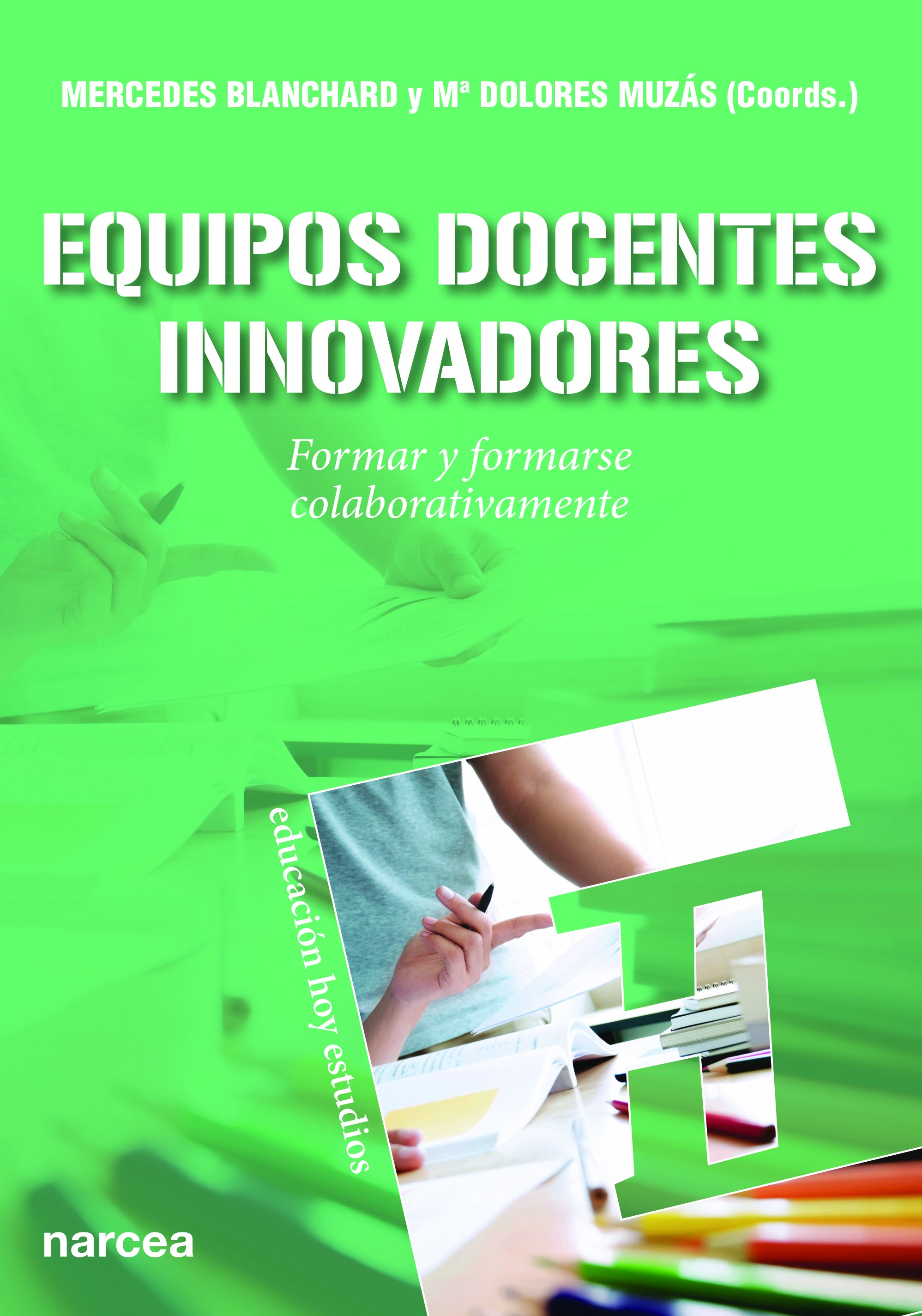 Equipos docentes innovadores