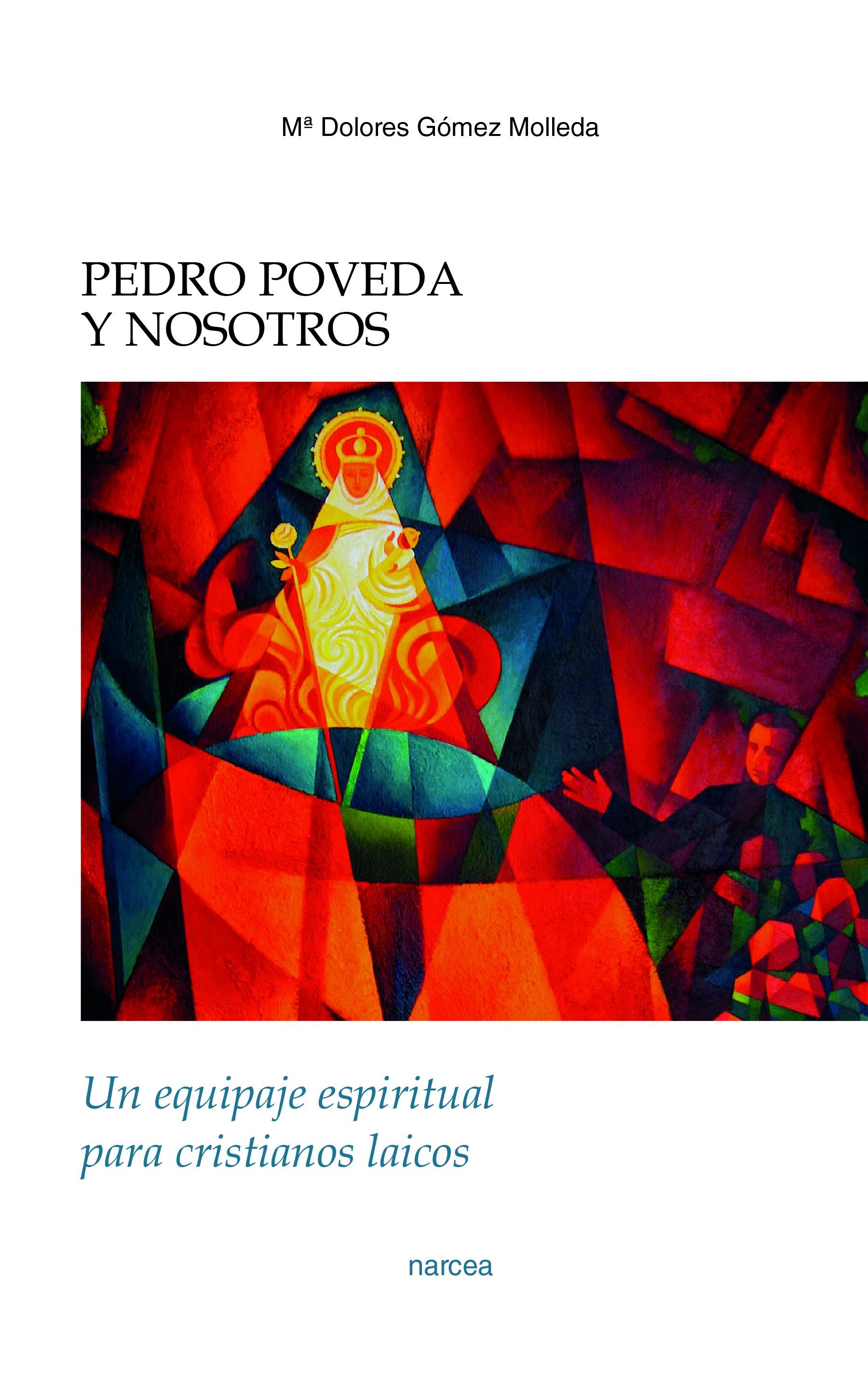 Pedro Poveda y nosotros