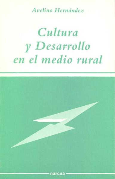 Cultura y desarrollo en el medio rural