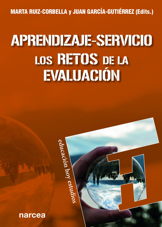 Aprendizaje-Servicio. Los retos de la evaluación