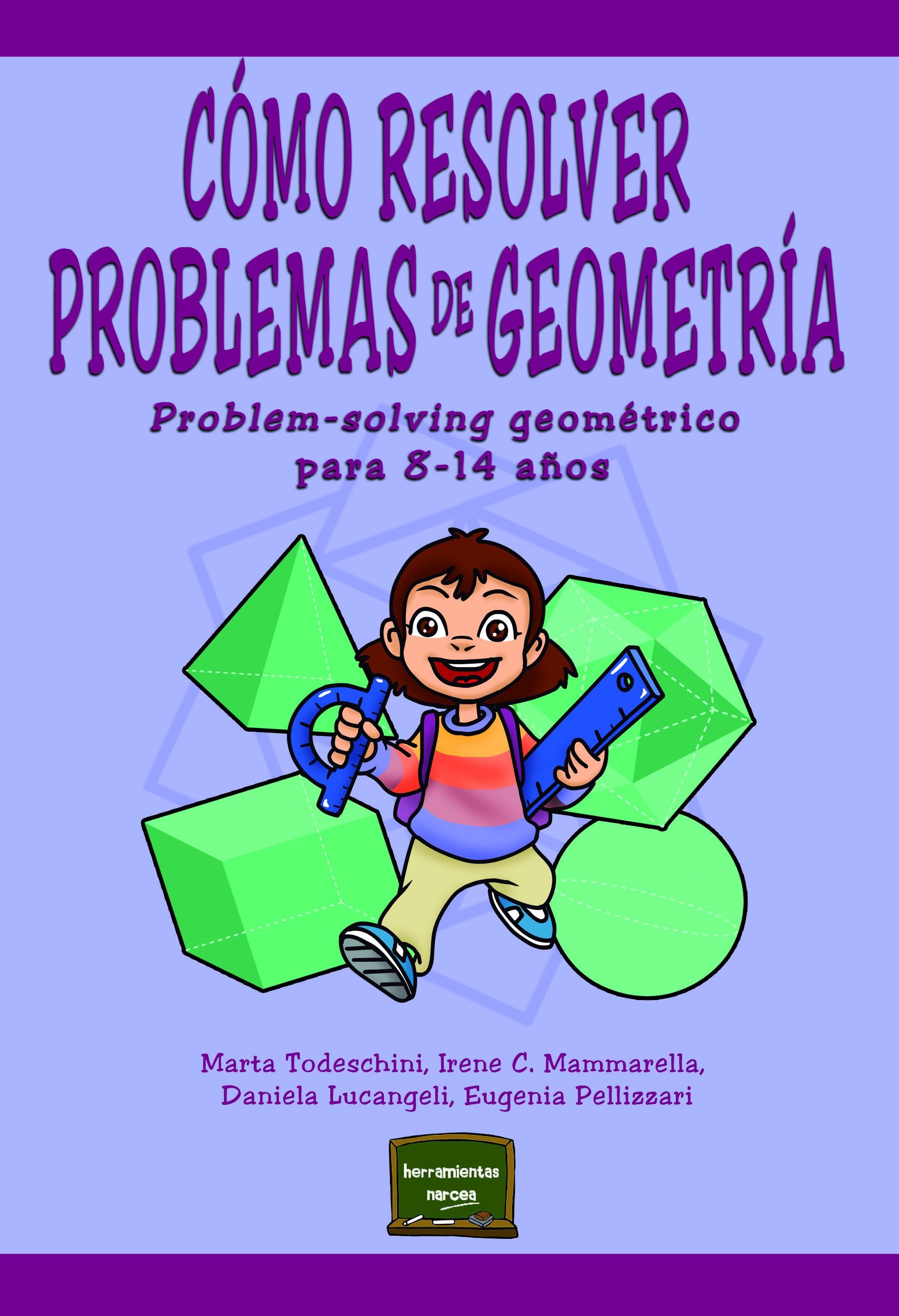 Cómo resolver problemas de Geometría