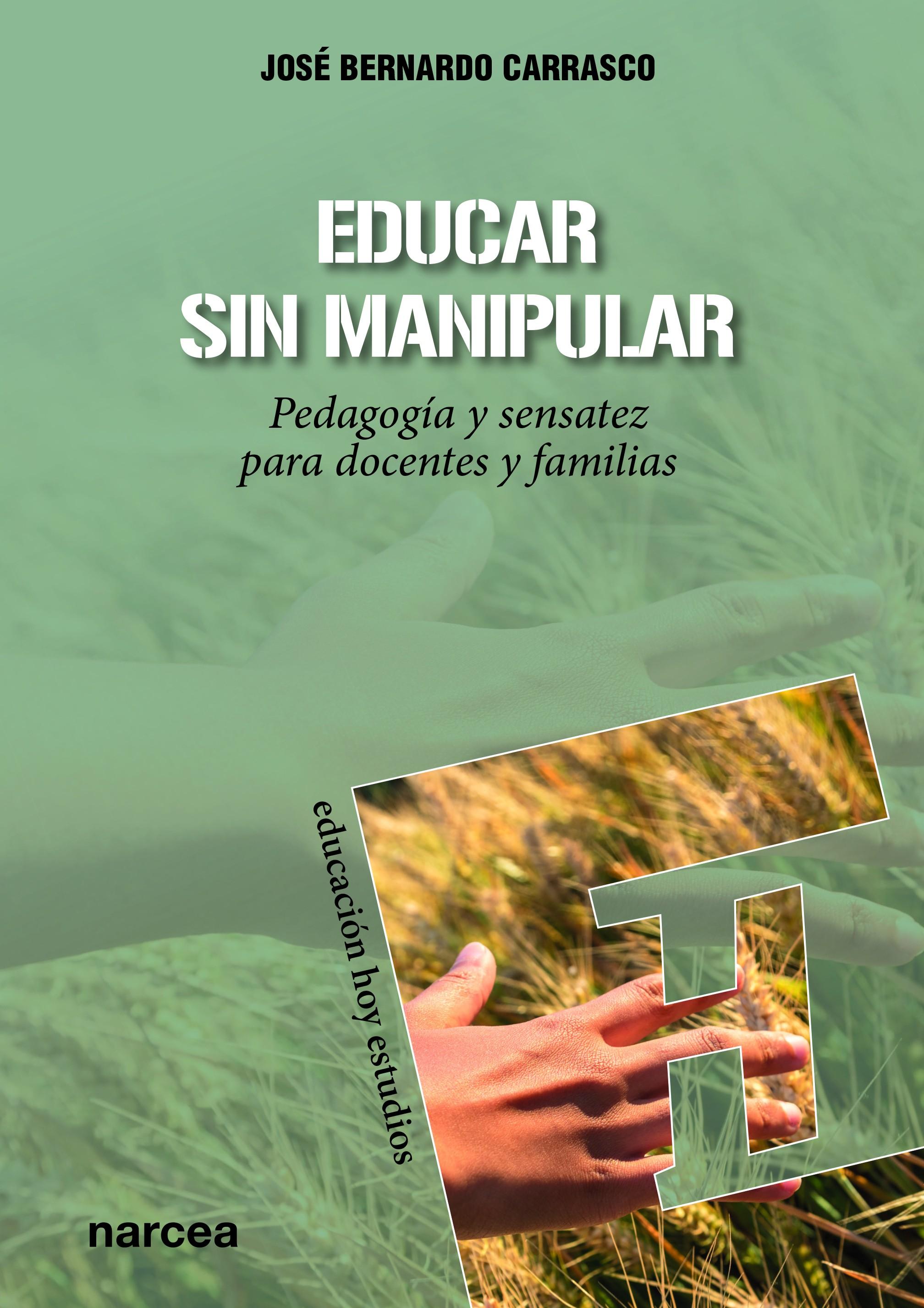 Educar sin manipular