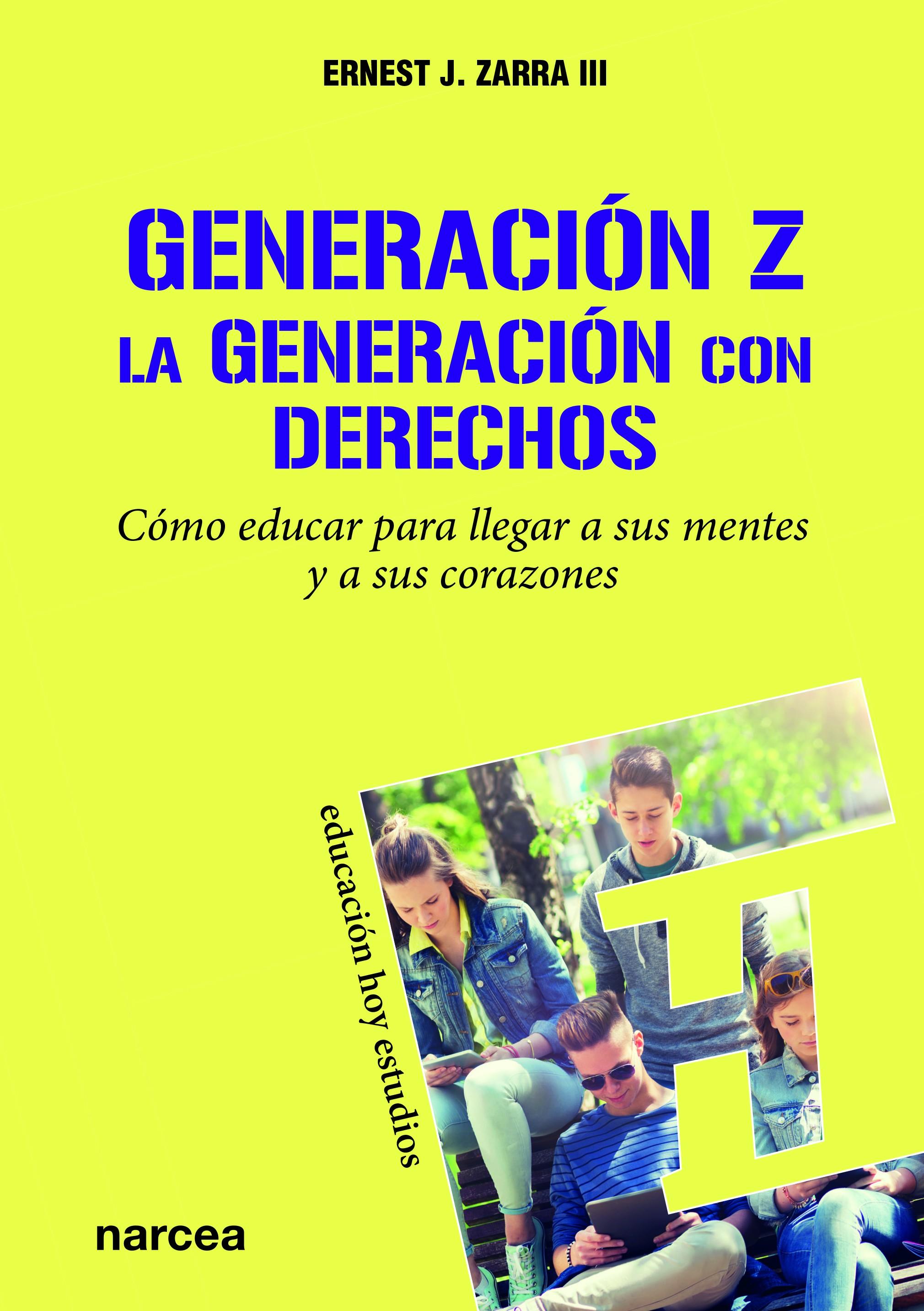 Generación Z. La Generación con derechos