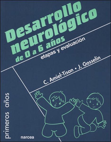Desarrollo neurológico de 0 a 6 años