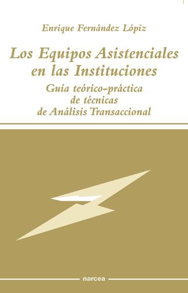 Los Equipos Asistenciales en las Instituciones