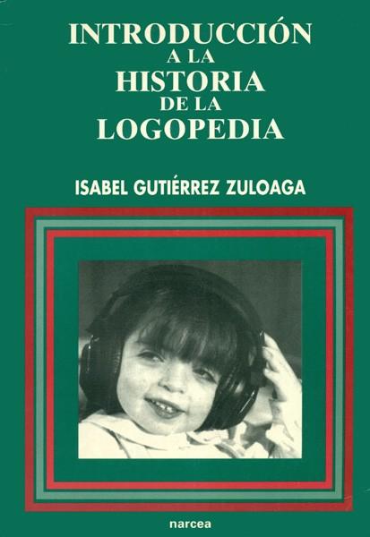 Introducción a la Historia de la Logopedia