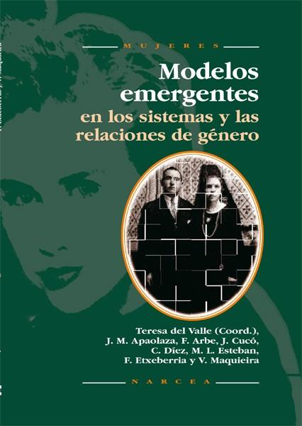Modelos emergentes en los sistemas y relaciones de género