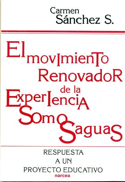 El movimiento renovador de la experiencia Somosaguas