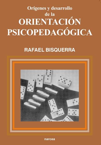 Orígenes y desarrollo de la orientación psicopedagógica
