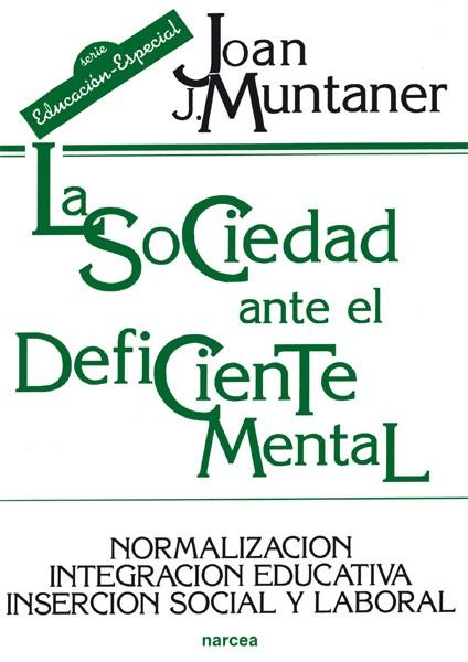 La sociedad ante el deficiente mental
