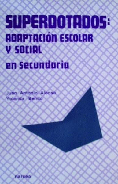 Superdotados: adaptación escolar y social en Secundaria