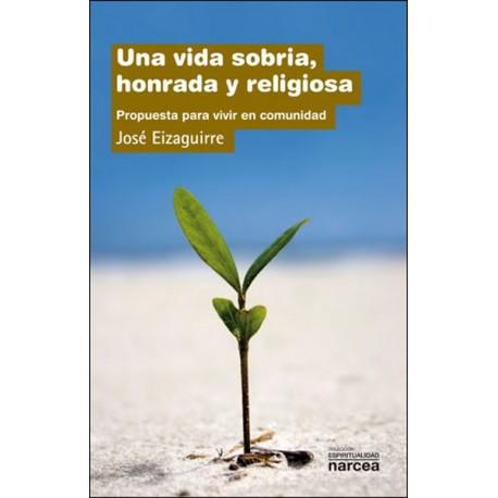 Una vida sobria, honrada y religiosa