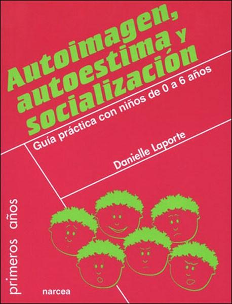 Autoimagen, autoestima y socialización