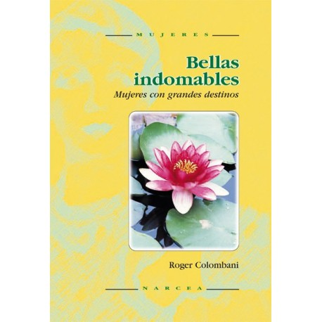 Bellas indomables