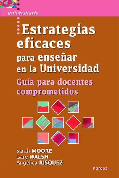 Estrategias eficaces para enseñar en la Universidad