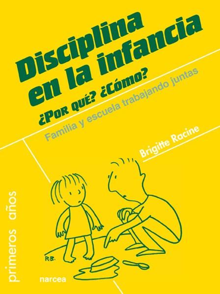Disciplina en la infancia. ¿Por qué? ¿Cómo?