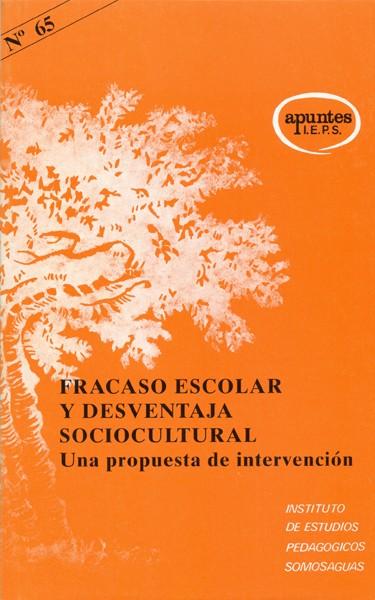 FRACASO ESCOLAR Y DESVENTAJA SOCIOCULTURAL