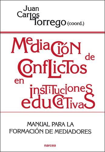 Mediación de conflictos en instituciones educativas