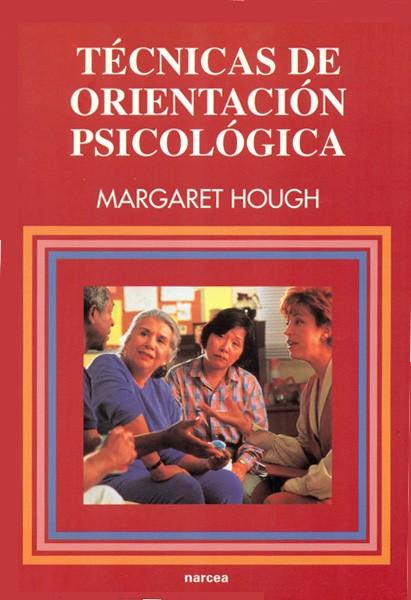 TÉCNICAS DE ORIENTACIÓN PSICOLÓGICA