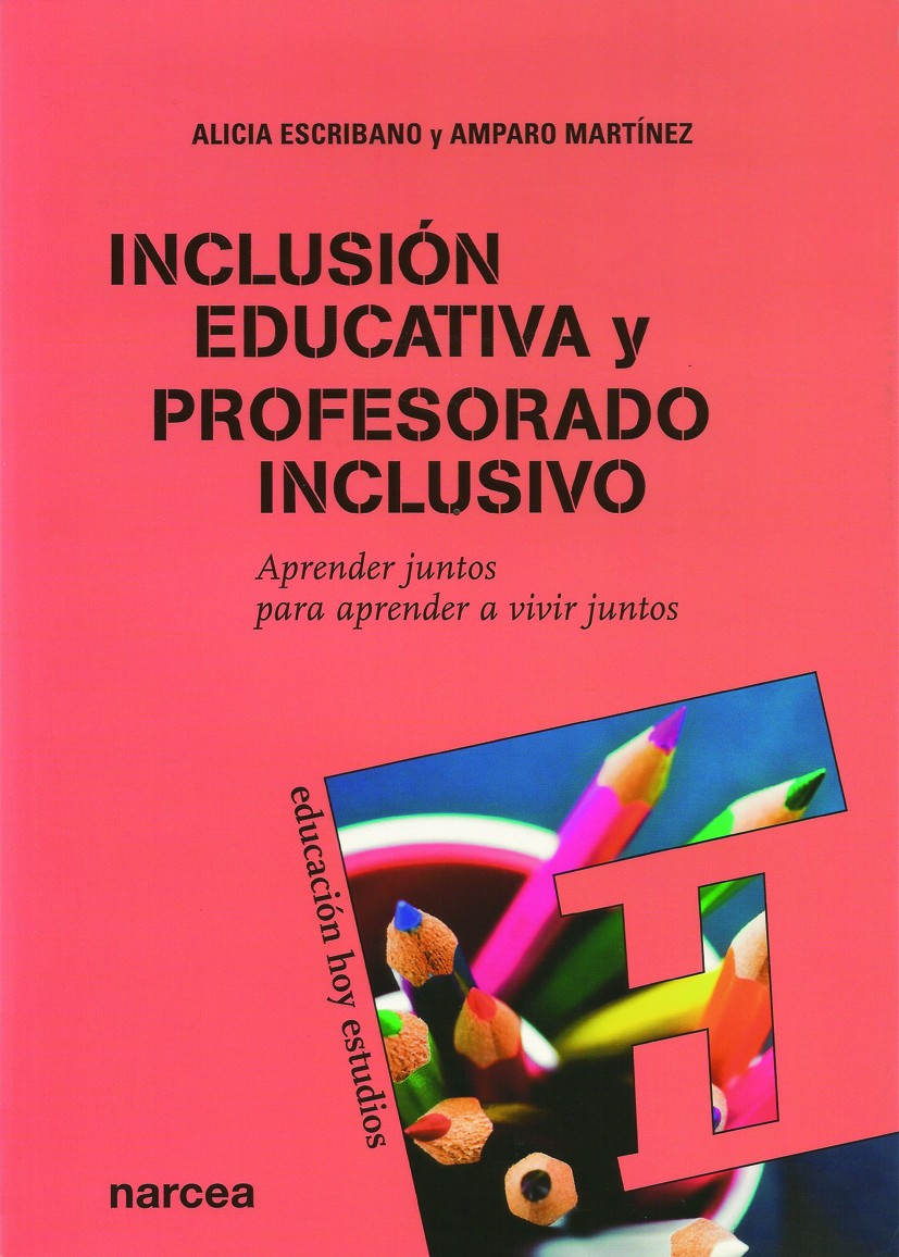 Inclusión educativa y profesorado inclusivo