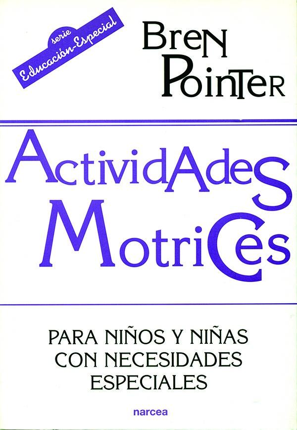 ACTIVIDADES MOTRICES PARA NIÑOS Y NIÑAS CON NECESIDADES ESPECIALES