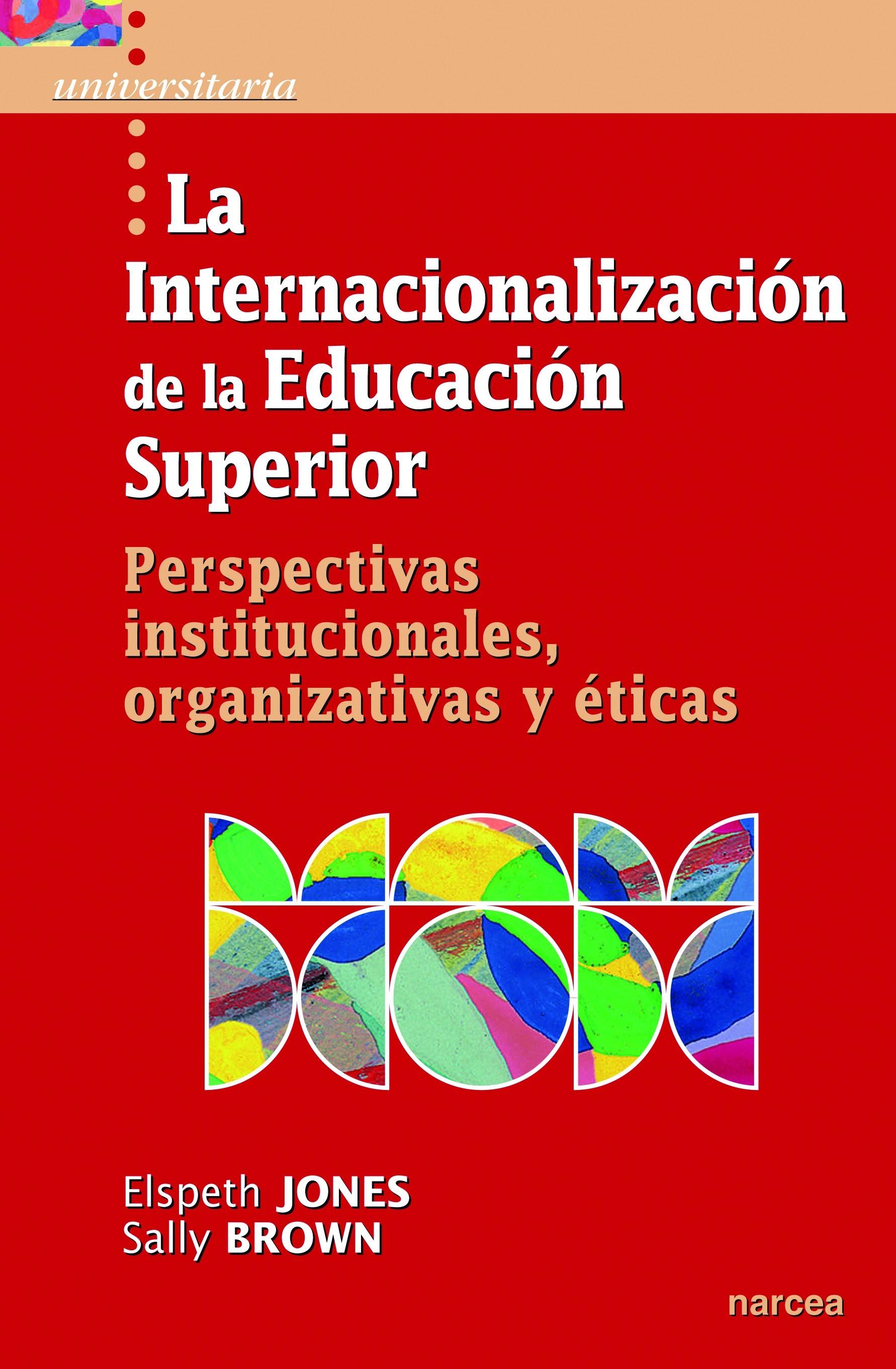 La internacionalización de la Educación Superior