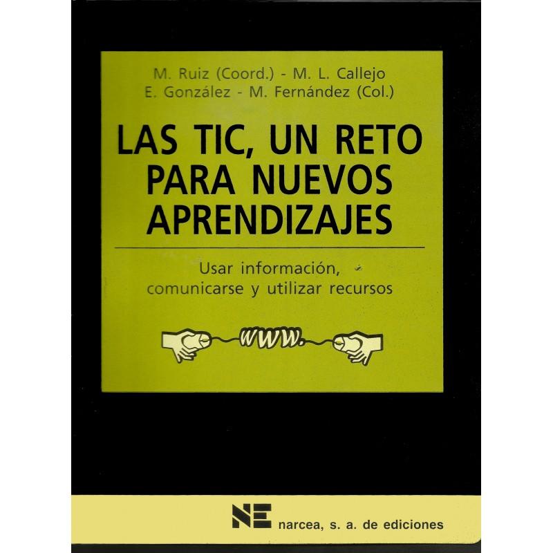 Las TIC, un reto para nuevos aprendizajes