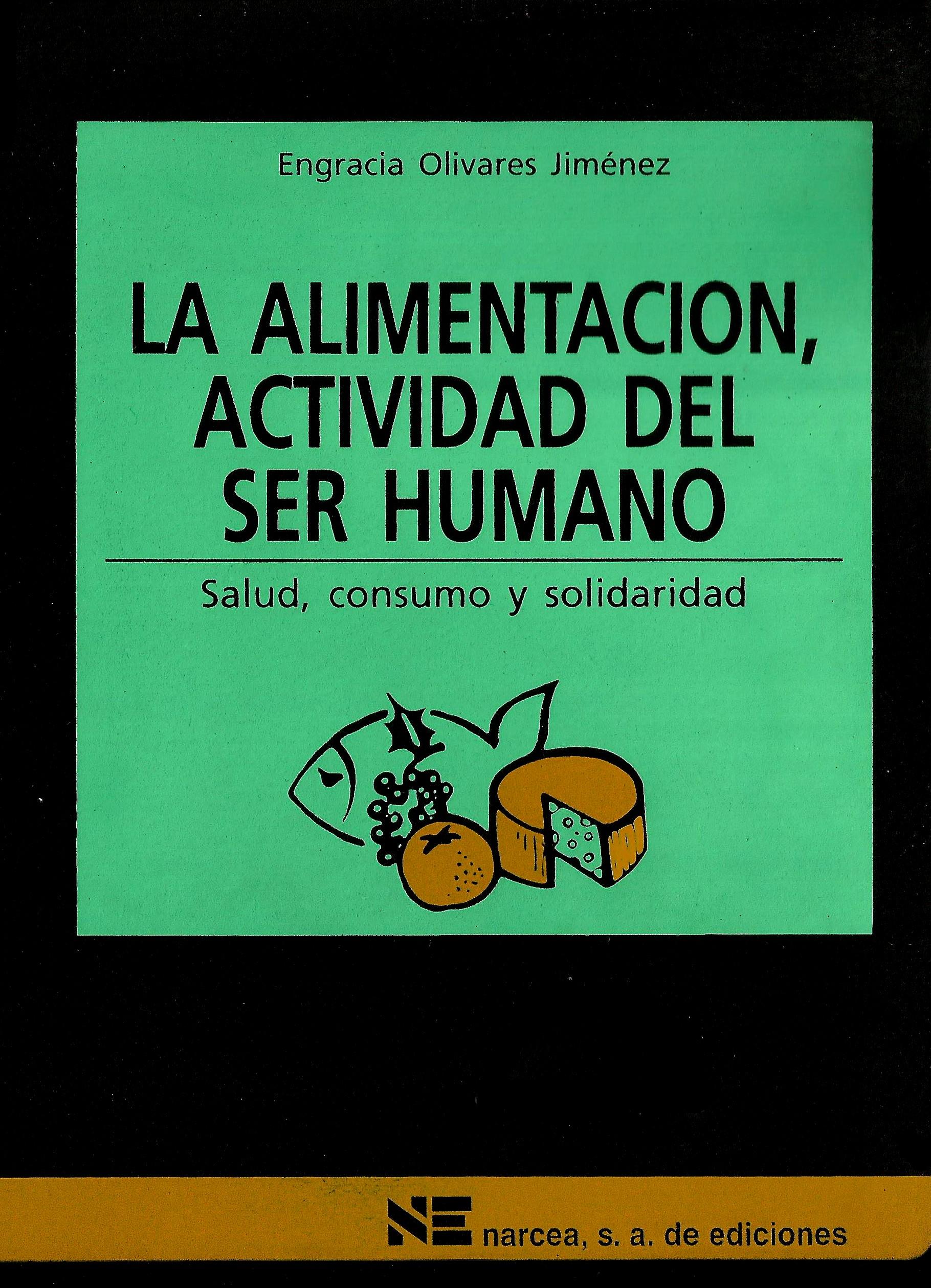 La alimentación, actividad del ser humano