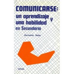 Comunicarse: un aprendizaje...