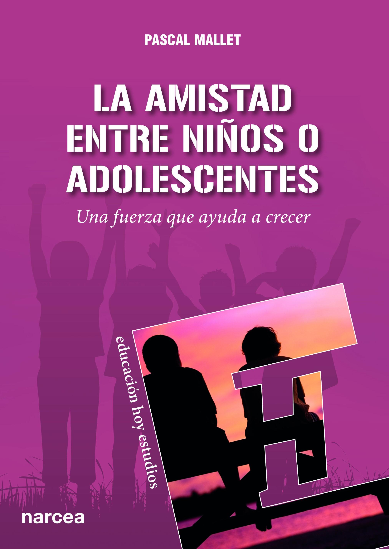 La amistad entre niños o adolescentes