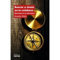 Buscar a Jesús en lo cotidiano