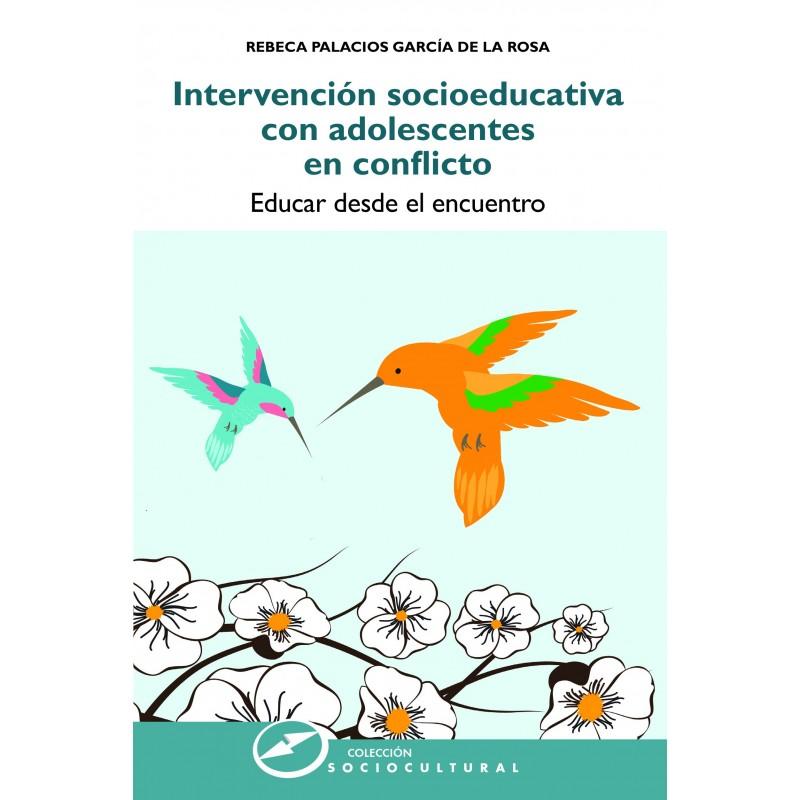 Intervención socioeducativa con adolescentes en conflicto