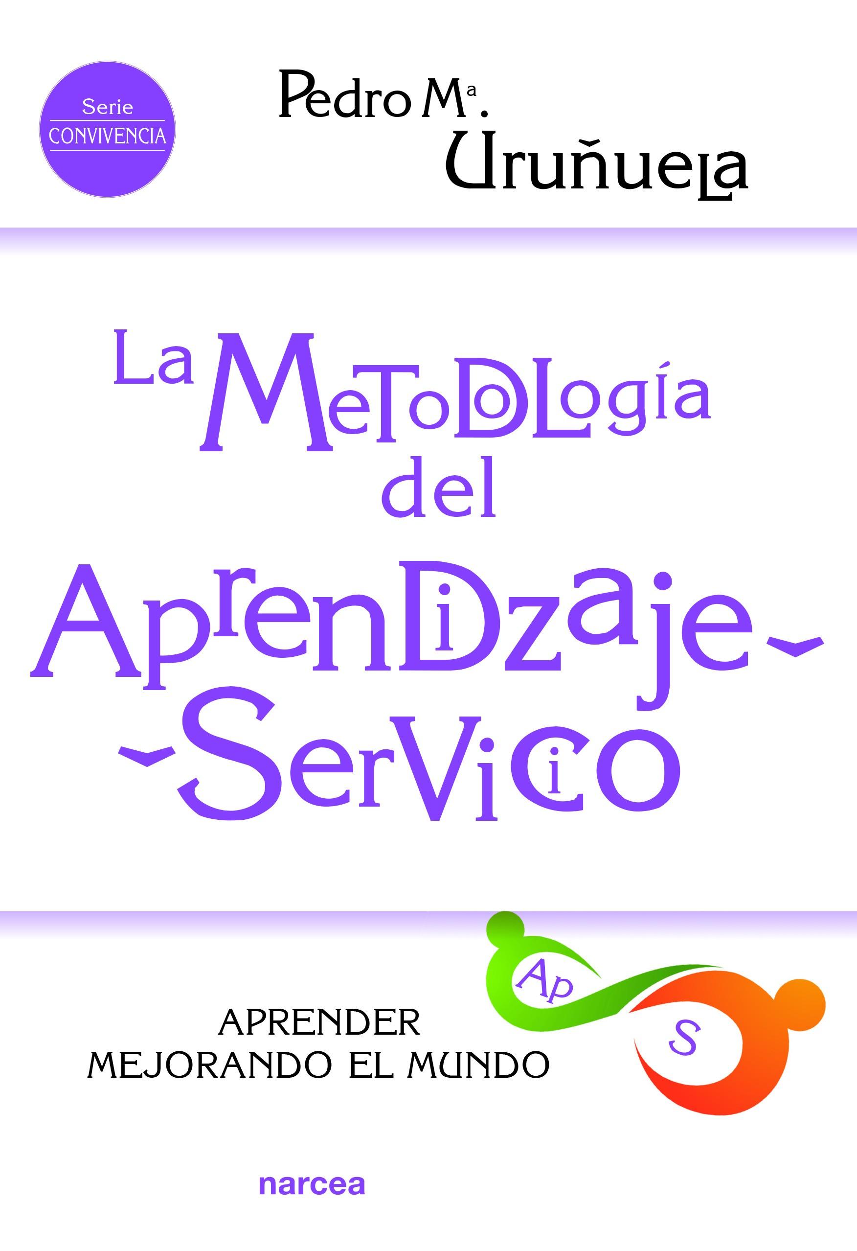 La metodología del Aprendizaje-Servicio
