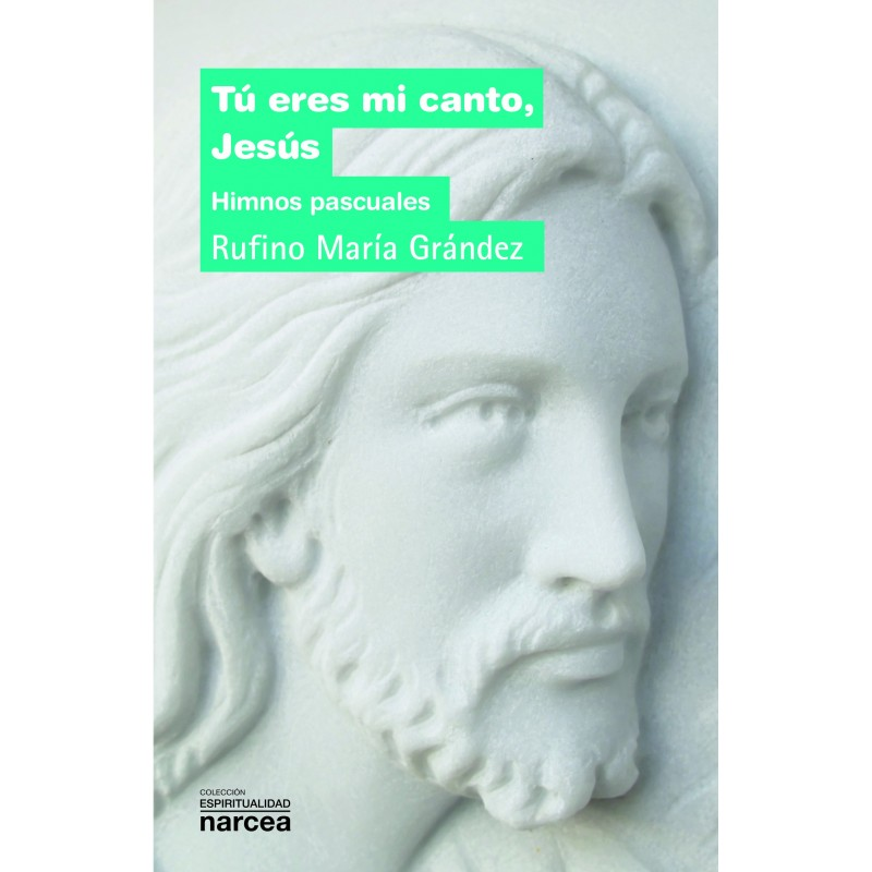 Tú eres mi canto, Jesús