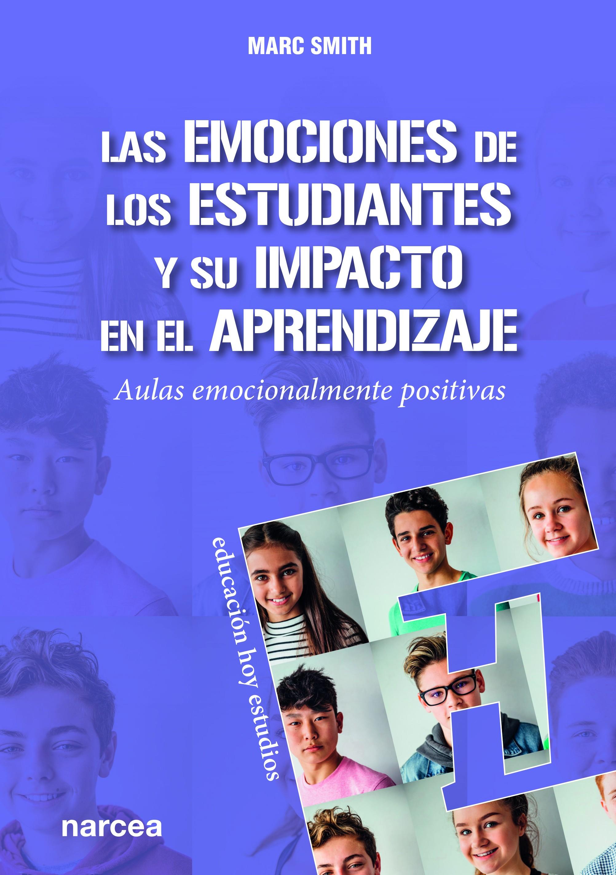 Las emociones de los estudiantes y su impacto en el aprendizaje