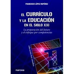 El currículo y la educación en el siglo XXI