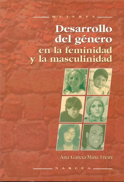 Desarrollo del género en la feminidad y la masculinidad