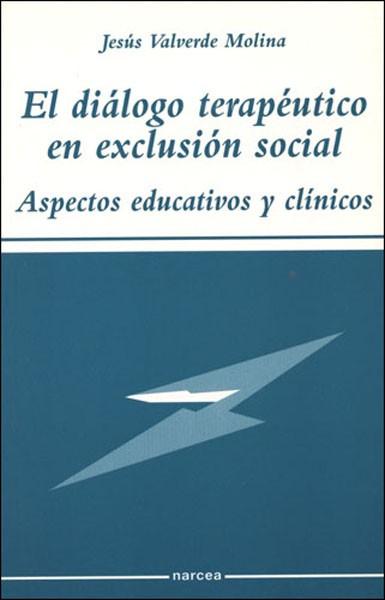 El diálogo terapéutico en exclusión social