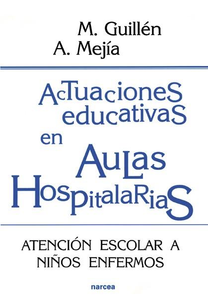 Actuaciones educativas en Aulas Hospitalarias