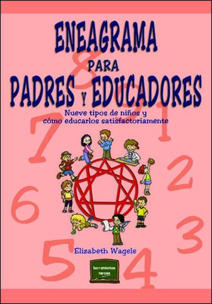 Eneagrama para padres y educadores