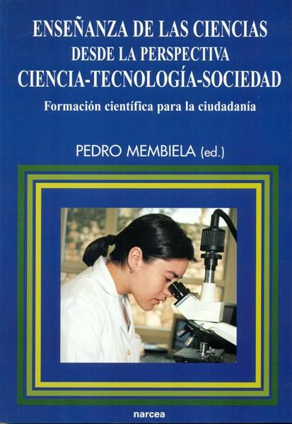 Enseñanza de las Ciencias desde la perspectiva Ciencia-Tecnología-Sociedad