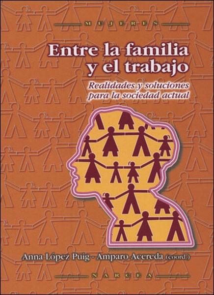 Entre la familia y el trabajo