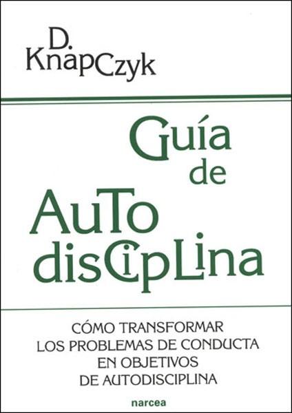 Guía de Autodisciplina