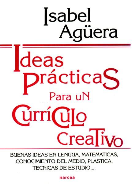 Ideas prácticas para un currículo creativo