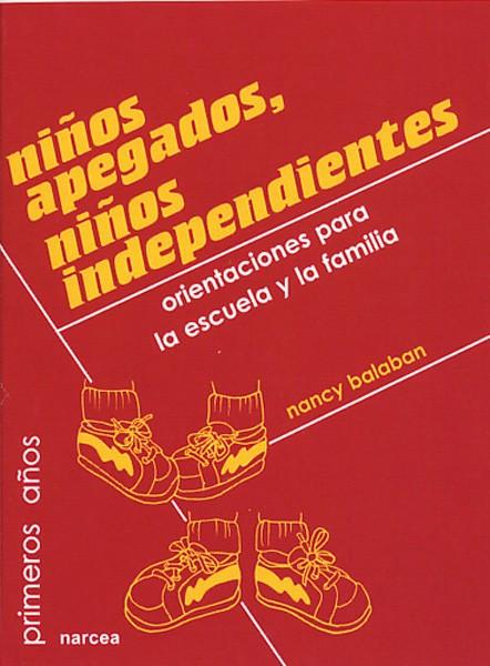 Niños apegados, niños independientes