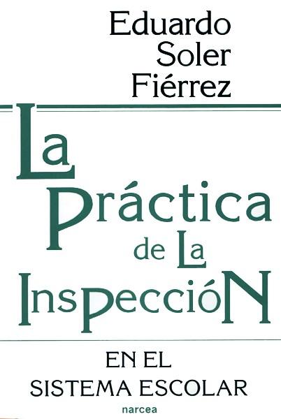 La práctica de la Inspección en el sistema escolar